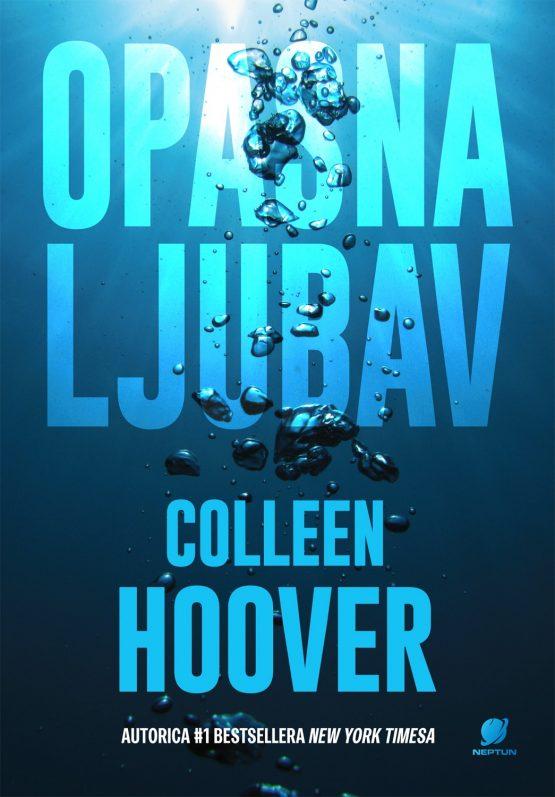 Colleen Hoover: Opasna ljubav